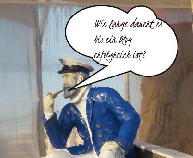 Kapitän Neugier fragt: Wie lange dauert es bis ein Blog erfolgreich ist?
