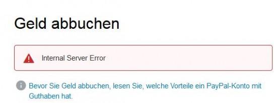 Internal Server Error wenn man sich von Paypal Geld auszahlen lassen möchte.